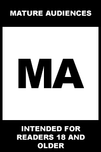 MA – Mature Audiences